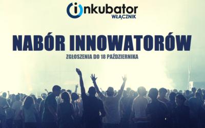 Ruszył pierwszy nabór w inkubatorze Włącznik Innowacji Społecznych!
