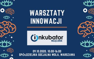 Warsztaty z Włącznikiem Innowacji Społecznych w Warszawie